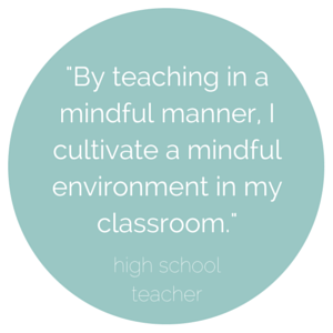 Teaching in a mindful manner